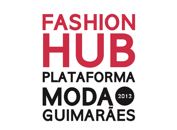 Fashion Hub Guimarães 2012